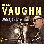 Billy Vaughn Melody Of Love