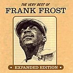 Frank Frost The Very Best Of Frank Frost (Expanded Edition)