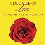 Kailash Kher A Decade Of Love: Vol.2