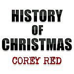 Corey Red History Of Christmas