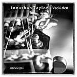 Jonathan Taylor Vseki Den (Every Day - Всеки Ден)