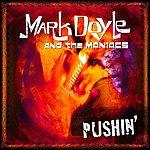 Mark Doyle Pushin'