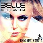 Belle Sisters Anthem Remixes Part 1