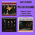 The Jazz Crusaders Jazz Classics - Freedom Sound - Lookin' Ahead - At The Lighthouse