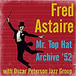 Fred Astaire Mr Top Hat Archive '52