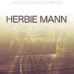 Herbie Mann The Classic Years, Vol 2