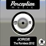 Jorge The Remixes 2012