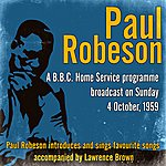 Paul Robeson A B.B.C. Home Service Programme Broadcast On Sunday 4 October, 1959