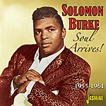 Solomon Burke Soul Arrives! 1955 - 1961