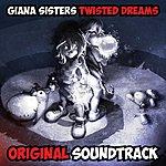 Chris Huelsbeck Giana Sisters: Twisted Dreams - Original Soundtrack