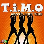 Timo Soul Shift Music: Groove Like This