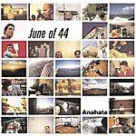 June Of '44 Anahata
