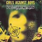 Girls Against Boys Venus Luxure No. 1 Baby