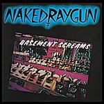 Naked Raygun Basement Screams