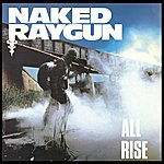 Naked Raygun All Rise