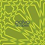 Polvo Shapes