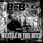Cover Art: We Still In This Bitch (Feat. T.I.And Juicy J)
