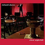 Richard Cheese Silent Nightclub