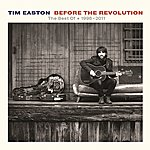 Tim Easton Before The Revolution - The Best Of 1998-2011