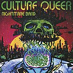 Culture Queer Nightmare Band