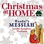 London Symphony Orchestra Christmas At Home: Handel's Messiah