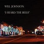 Will Johnson I Heard The Bells - Single
