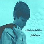Jack Cassidy A Cradle In Bethlehem