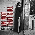 Eden Espinosa I'm Not That Girl