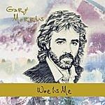 Gary Morris Woe Is Me