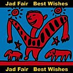 Jad Fair Best Wishes