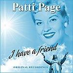 Patti Page I Have A Friend