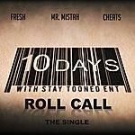 Fresh Roll Call (Feat. Mr. Mistah & Cheats)