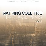 Nat King Cole Trio Classic Years. Vol 2