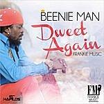 Beenie Man Dweet Again - Single