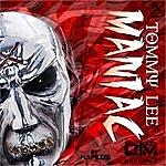 Tommy Lee Maniac - Single