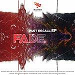 Fade Past Recall