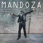 Mandoza Nkalakatha Rebirth