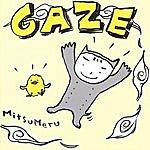 Gaze Mitsumeru