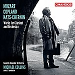 Michael Collins Mozart - Copland - Kats-Chernin: Works For Clarinet & Orchestra