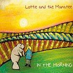 Lottie In The Morning