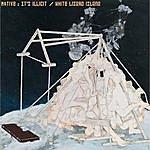Motive It's Illicit / White Lizard Island