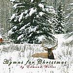 Edmund Welles Hymns For Christmas