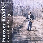 Chris Lonsberry Forever Roads [Expanded Edition]