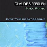 Claude Sifferlen Every Time We Say Goodbye