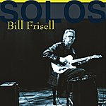 Bill Frisell Solos - The Jazz Sessions (Bill Frisell)