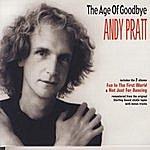 Andy Pratt The Age Of Goodbye