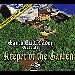 Garth-culti-Vader Keeper Of The Garden