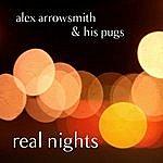 Alex Arrowsmith Real Nights
