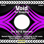 Void No Stoppin The Remixes
