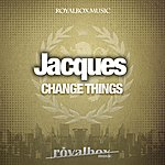 Jacques Change Things Ep